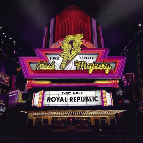 Royal Republic | Club Majesty